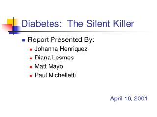Diabetes:  The Silent Killer