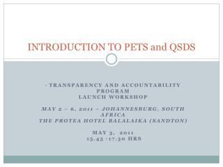 INTRODUCTION TO PETS and QSDS