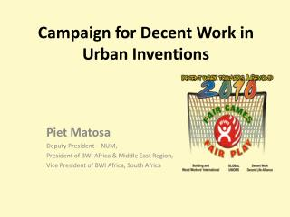 Campaign for Decent Work in Urban Inventions