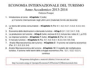 ECONOMIA INTERNAZIONALE DEL TURISMO Anno Accademico 2013-2014 Fabrizio Pompei