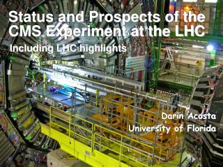 Status and Prospects of the CMS Experiment at the LHC