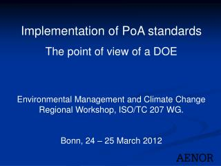 Implementation  of  PoA standards The point  of  view  of a DOE