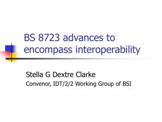 BS 8723 advances to encompass interoperability