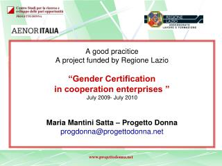 """A  good pracitice A project funded by Regione Lazio """"Gender Certification"""