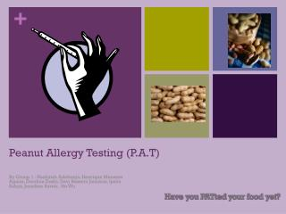 Peanut Allergy Testing (P.A.T)