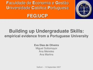 Building up Undergraduate Skills: empirical evidence from a Portuguese University