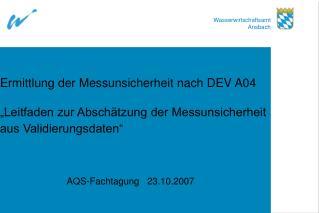 Ermittlung der Messunsicherheit nach DEV A04    Leitfaden zur Absch tzung der Messunsicherheit aus Validierungsdaten