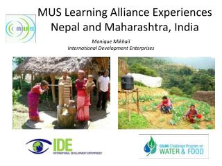 MUS Learning Alliance Experiences Nepal and Maharashtra, India