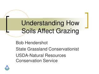 Understanding How Soils Affect Grazing