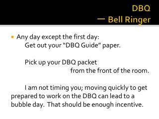 DBQ 一 Bell Ringer