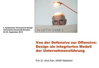 4. Symposium Technisches Design Technische Universität Dresden 24./25. September 2010