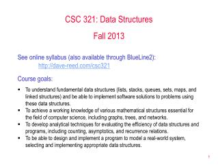 CSC 321: Data Structures Fall 2013