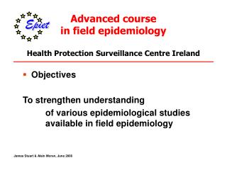 Advanced course  in field epidemiology Health Protection Surveillance Centre Ireland