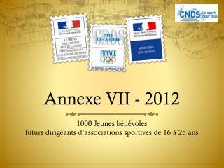 Annexe VII - 2012
