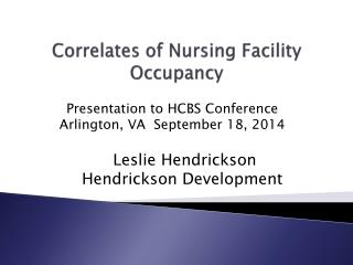 Correlates of Nursing Facility Occupancy