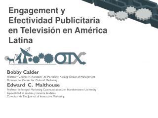 Engagement y Efectividad Publicitaria en Televisión en América Latina
