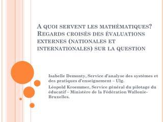 Isabelle  Demonty , Service d'analyse des systèmes et des pratiques d'enseignement –  Ulg .