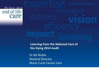 Learning from the National Care of the Dying 2014 Audit