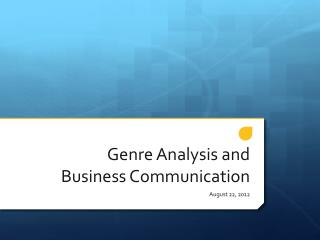 Genre Analysis and Business Communication