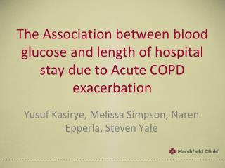 The Association between blood glucose and length of hospital stay due to Acute COPD exacerbation