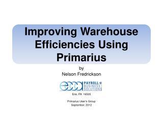 Improving Warehouse Efficiencies Using Primarius