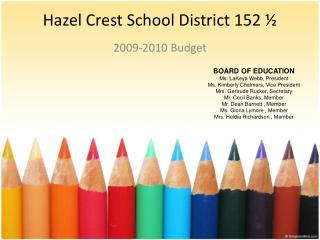 Hazel Crest School District 152 �