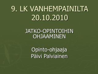 9. LK VANHEMPAINILTA 20.10.2010