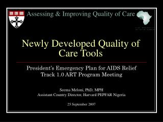 Assessing  Improving Quality of Care   Newly Developed Quality of Care Tools