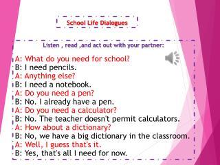 School  L ife Dialogues