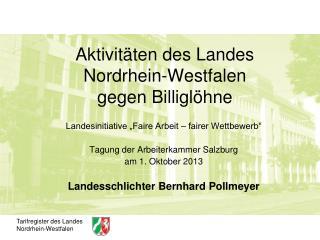 Aktivitäten des Landes Nordrhein-Westfalen  gegen Billiglöhne