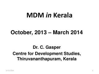 MDM in Kerala