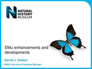 EMu enhancements and  developments