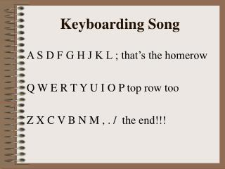 Keyboarding Song