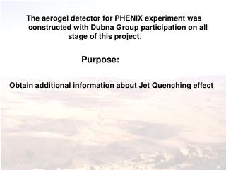 The aerogel detector for PHENIX experiment was  constructed with Dubna Group participation on all