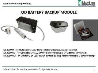 OD Battery Backup Module