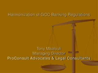 Harmonization of GCC Banking Regulations