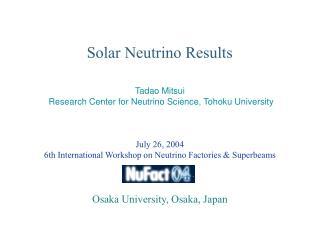 Solar Neutrino Results