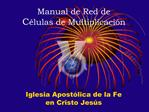 Manual de Red de  C lulas de Multiplicaci n