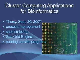Cluster Computing Applications for Bioinformatics