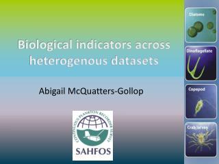 Biological indicators across  heterogenous  datasets