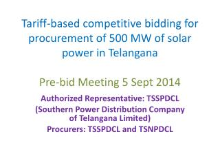 Authorized Representative: TSSPDCL (Southern  Power Distribution Company  of Telangana Limited)