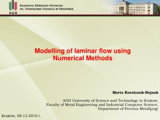Modelling of laminar flow using  Numerical Methods