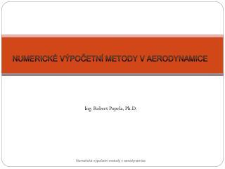 Ing. Robert Popela, Ph.D.