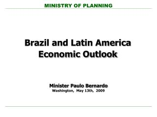 Brazil and Latin America Economic Outlook