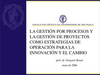 prof. dr. Gregorio Bouer maio de 2006