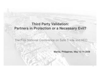 Third Party Validation:  Partners in Protection or a Necessary Evil?