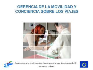 GERENCIA DE LA MOVILIDAD Y CONCIENCIA SOBRE LOS VIAJES