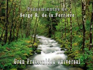 Pensamientos de Serge R. de la Ferriere
