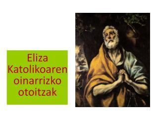 Eliza K atolikoaren oinarrizko otoitzak