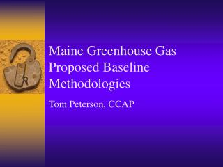 Maine Greenhouse Gas Proposed Baseline Methodologies